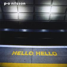P-O Nilsson - Hello, hello