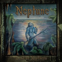 Neptune - Land of Northern