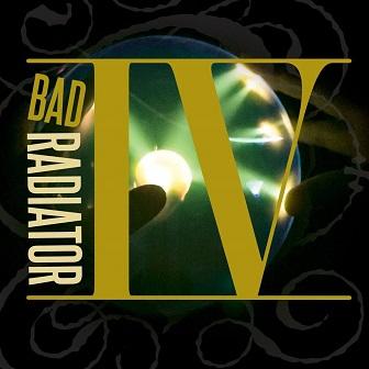 Bad Radiator - IV