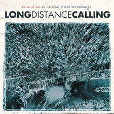 Long Distance Calling - Satellite Bay (Bonus)