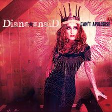 Diana Anaid - Can't Apologise - Single
