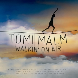 Tomi Malm - Walkin' on Air