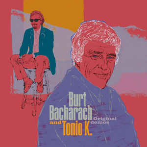 Burt Bacharach & Tonio K. - Original demos