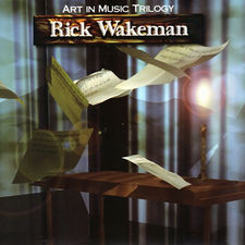 Rick Wakeman - The Art in Music Trilogy: 3 Disc Deluxe Remastered Edition