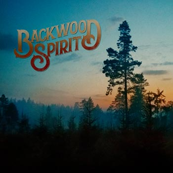 Backwood Spirit - Backwood Spirit