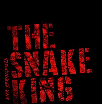 Rick Springfield - The Snake King