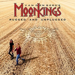 Adrian Vandenbergs MoonKings - Rugged and Unplugged