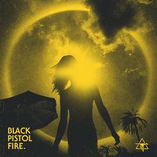 Black Pistol Fire - Black Halo - Single