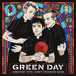 Green Day - Greatest Hits: God's Favorite Band
