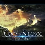 Gods of Silence - Neverland