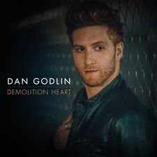 Dan Godlin - Demolition Heart - Single