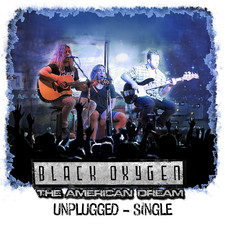 Black Oxygen - The American Dream (Unplugged)