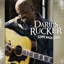 Darius Rucker - Come Back Song - Single