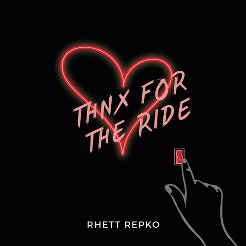 Rhett Repko - Thnx For The Ride