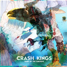 Crash Kings - Dark of the Daylight