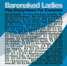 Barenaked Ladies - Play Everywhere for Everyone: Kelowna, B.C. 3-31-04 (Live)