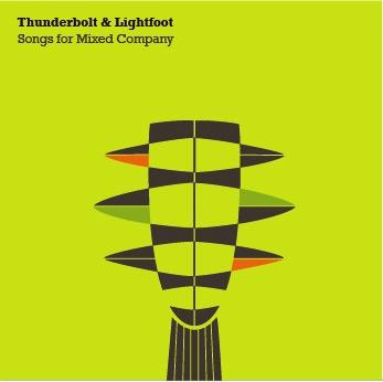 Thunderbolt and Lightfoot - Songs For Mixed Company