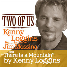 Kenny Loggins - Two of Us / There Is a Mountain [Digital 45]