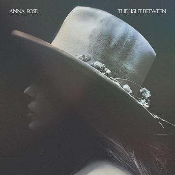 Anna Rose - The Light Between