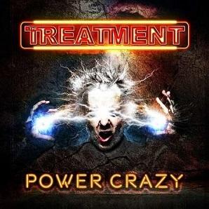 The Treatment - Power Crazy