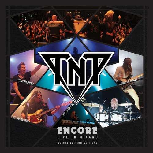 TNT - Encore, live in Milano