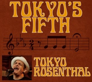 Tokyo Rosenthal - Tokyos Fifth