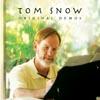 Tom Snow - Original Demos