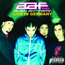 Alien Ant Farm - Live In Germany
