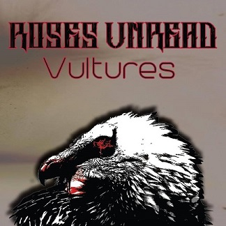 Roses Unread - Vultures EP