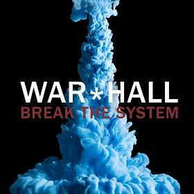 War*Hall - Break The System