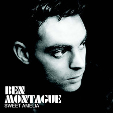 Ben Montague - Sweet Amelia - Single