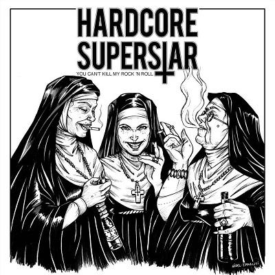 Hardcore Superstar - You Cant Kill My Rock N Roll