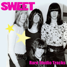 Sweet - Rare Studio Tracks