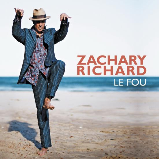 Zachary Richard - Le Fou